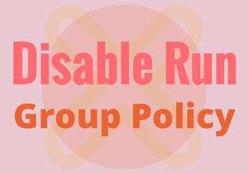 How to Disable Run Command using Group Policy Editor
