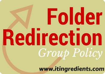 How to Setup Server 2012 Folder Redirection Group Policy