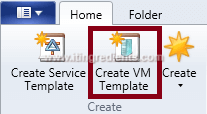 How to Create Virtual Machine template in SCVMM 2012 R2 (1)
