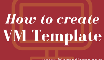 How to create Virtual Machine template using SCVMM 2012 R2