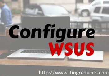 How to configure WSUS Server 2012 R2