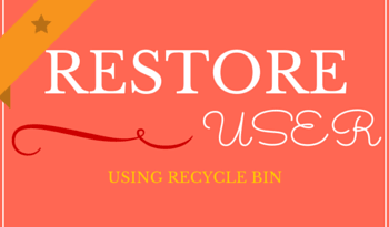 Restore AD Object using Active Directory Recycle Bin