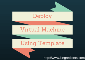 Deploy Virtual Machine using Template