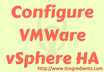 How to configure VMWare High Availability cluster using