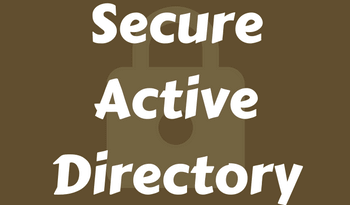 6 Steps to Secure your Active Directory Environment