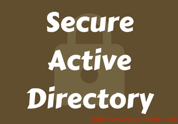 Secure Active Directory Environment